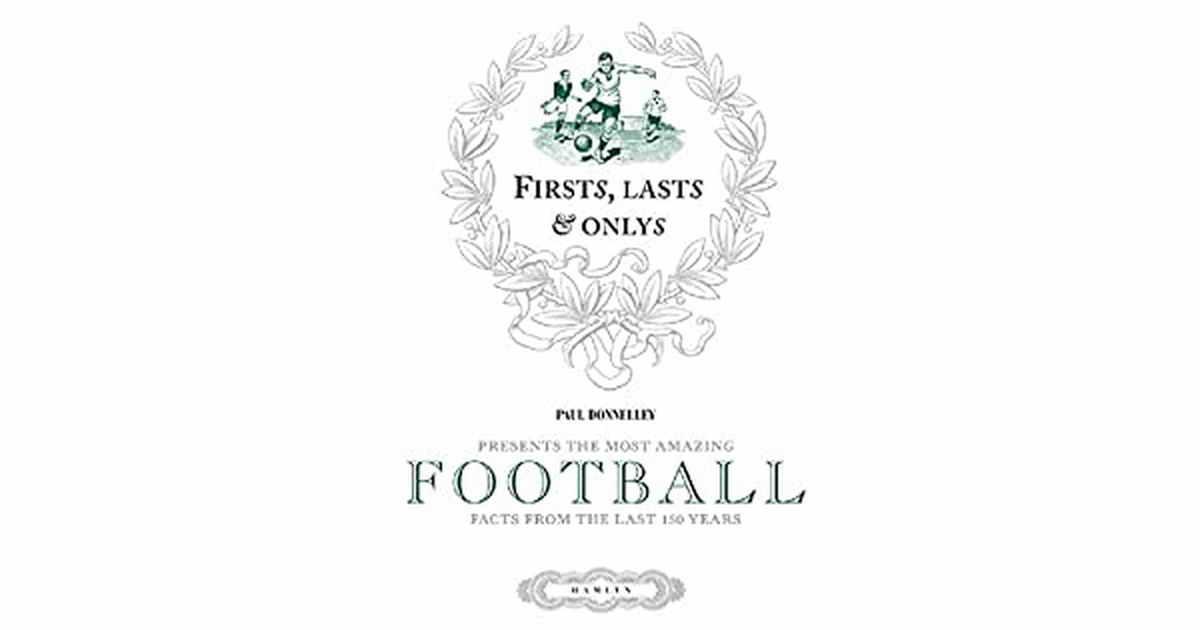 Первые, последние и единственные в футболе